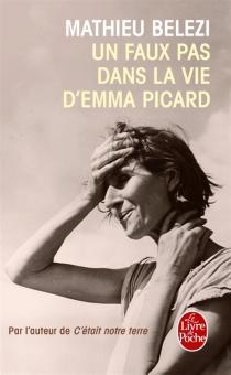 Un faux pas dans la vie d'Emma Picard - MathieuBelezi