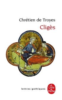 Cligès - Chrétien de Troyes