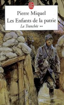 Les enfants de la patrie - PierreMiquel