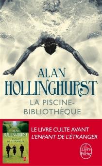 La piscine bibliothèque - AlanHollinghurst