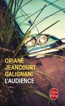 L'audience - OrianeJeancourt-Galignani