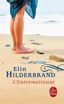 L'entremetteuse - ElinHilderbrand