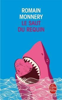 Le saut du requin - RomainMonnery