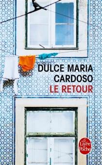 Le retour - Dulce MariaCardoso