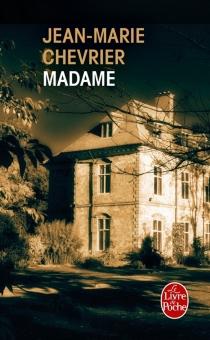Madame - Jean-MarieChevrier