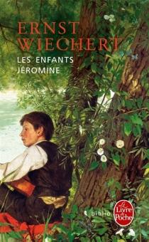 Les enfants Jéromine - ErnstWiechert