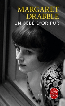 Un bébé d'or pur - Margaret Drabble