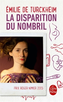 La disparition du nombril : journal - Emilie de Turckheim