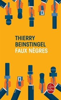 Faux nègres - ThierryBeinstingel