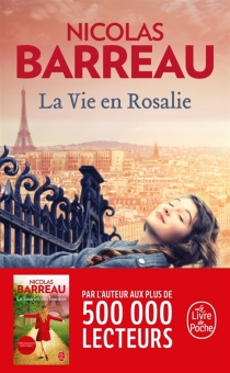La vie en Rosalie - NicolasBarreau