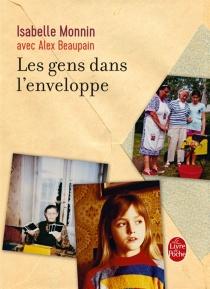 Les gens dans l'enveloppe : roman, enquête, chansons - IsabelleMonnin