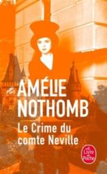 Le crime du comte Neville - AmélieNothomb