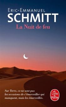 La nuit de feu - Éric-EmmanuelSchmitt
