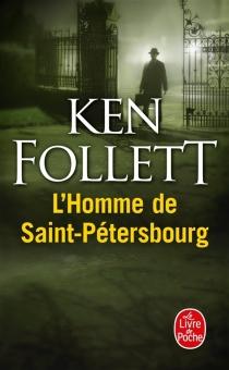 L'homme de Saint-Pétersbourg - KenFollett