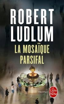 La mosaïque Parsifal - RobertLudlum