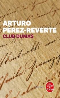 Club Dumas ou L'ombre de Richelieu - ArturoPérez-Reverte