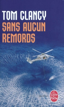 Sans aucun remords - Tom Clancy