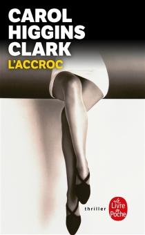 L'accroc - Carol HigginsClark
