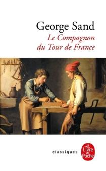 Le compagnon du tour de France - GeorgeSand