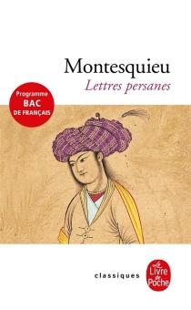 Lettres persanes - Charles-Louis de SecondatMontesquieu