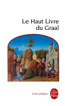 Le haut livre du Graal (Perlesvaus) -