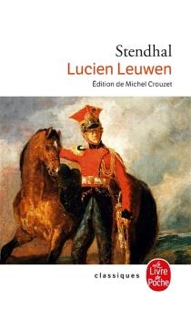 Lucien Leuwen - Stendhal