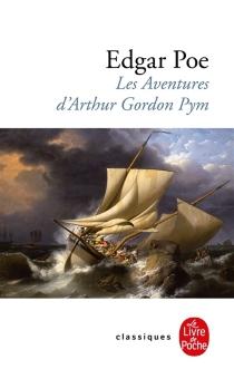 Les aventures d'Arthur Gordon Pym de Nantucket - Edgar AllanPoe