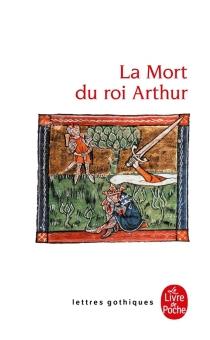 La mort du roi Arthur -