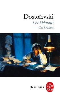 Les démons (Les possédés) - Fedor MikhaïlovitchDostoïevski
