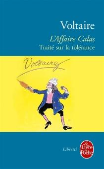 L'affaire Calas - Voltaire