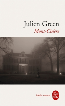 Mont-Cinère - Julien Green