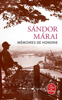 Mémoires de Hongrie - SandorMarai