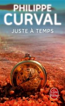 Juste à temps - PhilippeCurval