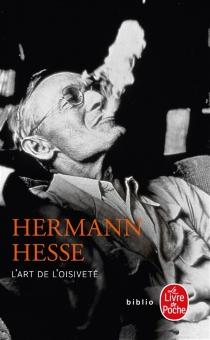 L'art de l'oisiveté - HermannHesse