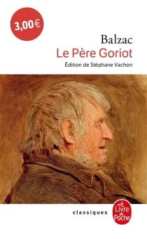 Le père Goriot - Honoré deBalzac
