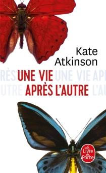 Une vie après l'autre - KateAtkinson