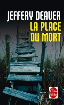La place du mort - Jeffery Deaver