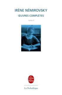 Oeuvres complètes - IrèneNémirovsky