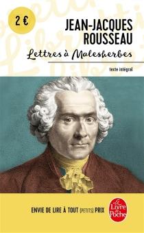 Lettres à Malesherbes - Jean-JacquesRousseau