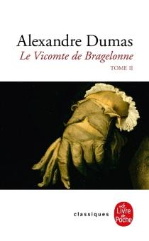Le vicomte de Bragelonne - AlexandreDumas