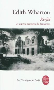 Kerfol : et autres histoires de fantômes - EdithWharton
