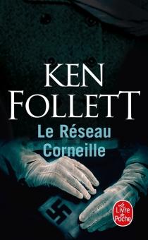 Le réseau Corneille - KenFollett