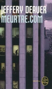 Meurtre.com - JefferyDeaver