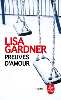 Preuves d'amour - LisaGardner