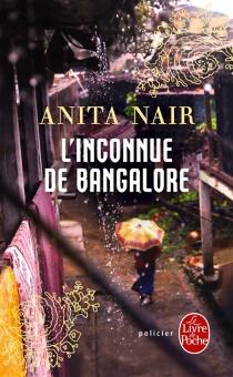 L'inconnue de Bengalore - AnitaNair