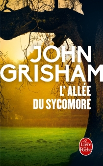 L'allée du sycomore - JohnGrisham