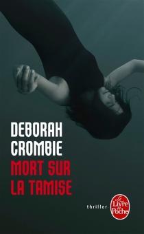 Mort sur la Tamise - DeborahCrombie
