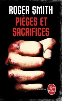 Pièges et sacrifices - RogerSmith