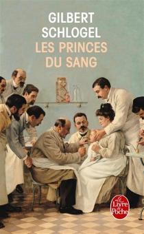 Les princes du sang - GilbertSchlogel