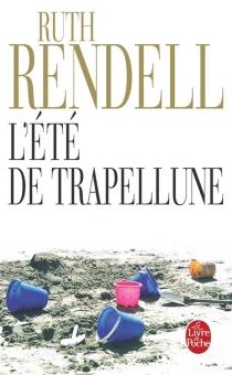 L'été de Trapellune - RuthRendell